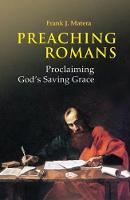 Preaching Romans: Proclaiming God's Saving Grace (Paperback)