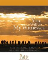 You Will Be My Witnesses: Cantor/Choir Edition (Paperback)
