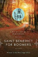Saint Benedict for Boomers: Wisdom for the Next Stage of Life (Paperback)