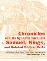 Chronicles and its Synoptic Parallels in Samuel, Kings, and Related Biblical Texts (Paperback)