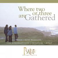 Where Two or Three are Gathered - Year A (CD-ROM)