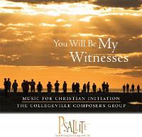 You Will Be My Witnesses: Music For Christian Initiation (CD-ROM)