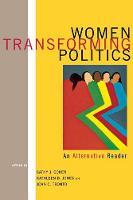 Women Transforming Politics: An Alternative Reader (Hardback)