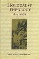 Holocaust Theology: A Reader (Paperback)