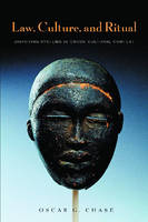 Law, Culture, and Ritual: Disputing Systems in Cross-Cultural Context (Paperback)