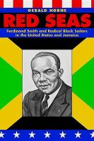 Red Seas: Ferdinand Smith and Radical Black Sailors in the United States and Jamaica (Hardback)