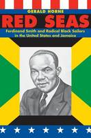 Red Seas: Ferdinand Smith and Radical Black Sailors in the United States and Jamaica (Paperback)