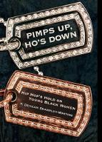 Pimps Up, Ho's Down: Hip Hop's Hold on Young Black Women (Hardback)
