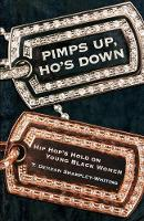 Pimps Up, Ho's Down: Hip Hop's Hold on Young Black Women (Paperback)