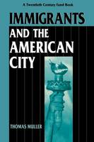 Immigrants and the American City (Paperback)