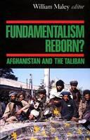 Fundamentalism Reborn?: Afghanistan under the Taliban (Hardback)