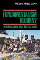 Fundamentalism Reborn?: Afghanistan under the Taliban (Paperback)
