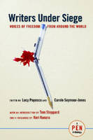 Writers Under Siege: Voices of Freedom from Around the World (Paperback)