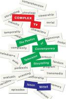 Complex TV: The Poetics of Contemporary Television Storytelling (Hardback)