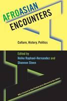 AfroAsian Encounters: Culture, History, Politics (Paperback)