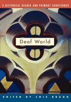 Deaf World: A Historical Reader and Primary Sourcebook (Hardback)