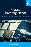 Fraud Investigation: Case Studies of Crime Signal Detection (Paperback)