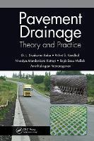 Pavement Drainage: Theory and Practice (Hardback)