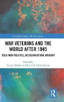 War Veterans and the World after 1945
