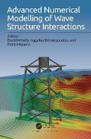 Advanced Numerical Modelling of Wave Structure Interaction (Hardback)