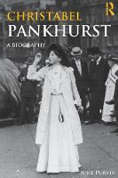 Christabel Pankhurst: A Biography - Women's and Gender History (Paperback)