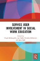 Service User Involvement in Social Work Education (Hardback)