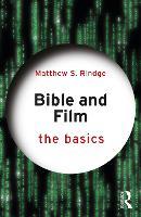 Bible and Film: The Basics - The Basics (Paperback)