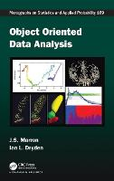 Object Oriented Data Analysis - Chapman & Hall/CRC Monographs on Statistics and Applied Probability (Hardback)