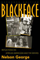 Blackface: Reflections on African Americans in the Movies (Paperback)