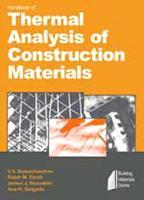 Handbook of Thermal Analysis of Construction Materials (Hardback)
