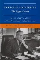 Syracuse University, Vol. V: The Corbally and Eggers Years, 1969-1991 (Hardback)