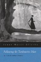 Following Tambourine Man: A Birthmother's Memoir - Writing American Women (Hardback)