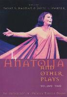 I, Anatolia and Other Plays: An Anthology of Modern Turkish Drama, Volume Two - Middle East Literature In Translation (Paperback)