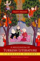 Millennium of Turkish Literature: A Concise History - Middle East Literature In Translation (Paperback)