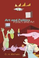 Art and Politics-Politics and Art (Paperback)