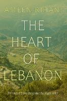 The Heart of Lebanon - Middle East Literature In Translation (Paperback)