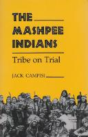 Mashpee Indians: Tribe on Trial - The Iroquois and Their Neighbors (Paperback)