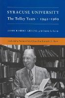 Syracuse University: The Tolley Years, 1942-1969 - New York State Series (Hardback)
