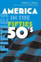 America in the Fifties - America in the Twentieth Century (Paperback)