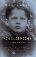 Childhood: An Autobiographical Fragment - Judaic Traditions in LIterature, Music, and Art (Hardback)