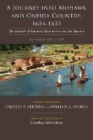 A Journey into Mohawk and Oneida Country, 1634-1635: The Journal of Harmen Meyndertsz van den Bogaert (Paperback)