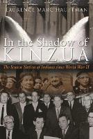 In the Shadow of Kinzua: The Seneca Nation of Indians since World War II (Hardback)