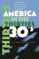 America in the Thirties - America in the Twentieth Century (Hardback)