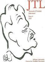 Journal Turkish Lit Volume 4 2007 (Paperback)