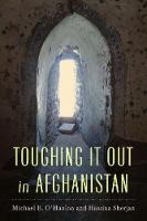 Toughing it Out in Afghanistan (Paperback)