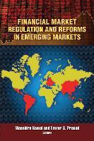 Financial Market Regulation and Reforms in Emerging Markets (Paperback)