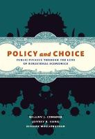 Policy and Choice: Public Finance through the Lens of Behavioural Economics (Hardback)
