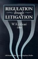 Regulation through Litigation (Paperback)