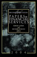 Brookings-Wharton Papers on Financial Services: 2004 - Brookings-Wharton Papers on Financial Services (Paperback)