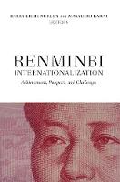 Renminbi Internationalization: Achievements, Prospects, and Challenges (Paperback)